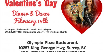 Valentine's Day Dinner & Dance February 14th in support of Miss World Canada 2015 delegate Ms. Raven Yray
