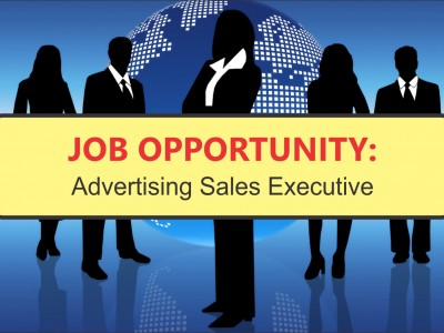 JOB OPPORTUNITY: Advertising Sales Executive