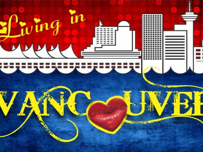 LIVING in VANCOUVER by Mel Tobias