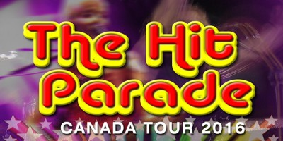 The Hit Parade – 2016 Canada Tour