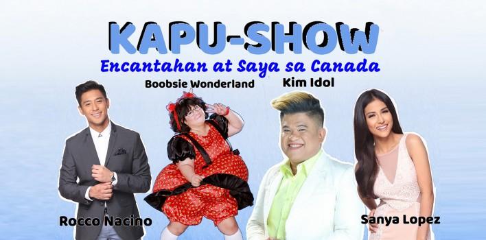 KAPU-SHOW – ENCANTAHAN AT SAYA SA CANADA
