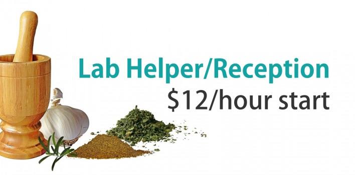 Lab Helper/Reception Needed – $12/hour start