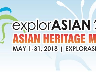 explorASIAN 2018 throughout Metro Vancouver May 1–30, 2018